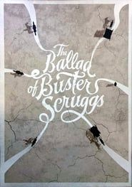 The Ballad of Buster Scruggs streaming vf