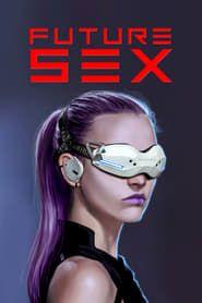 Future Sex streaming vf