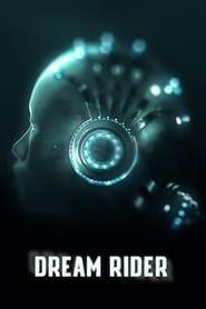 Dream Raider streaming vf