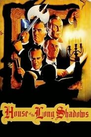 House of the Long Shadows streaming vf