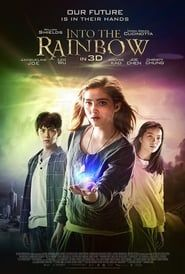 Into the Rainbow streaming vf