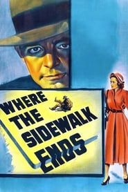 Where the Sidewalk Ends streaming vf