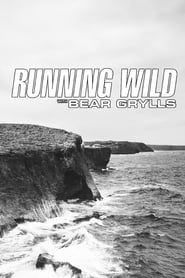 Running Wild with Bear Grylls streaming vf