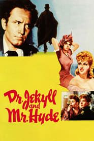 Dr. Jekyll and Mr. Hyde streaming vf