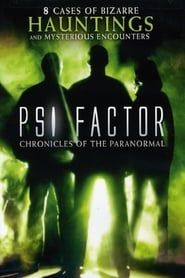 Psi Factor: Chronicles of the Paranormal streaming vf