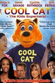 Cool Cat: The Kids Superhero streaming vf