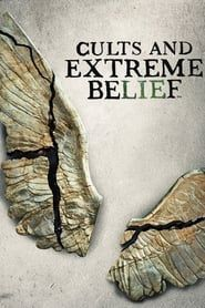 Cults and Extreme Belief streaming vf