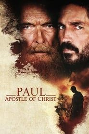 Paul, Apostle of Christ streaming vf
