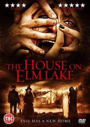 House on Elm Lake streaming vf