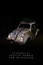 Staring at Festive Herbie for 90 Minutes streaming vf