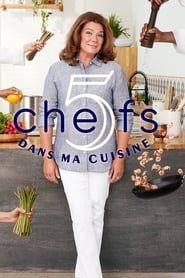 5 chefs dans ma cuisine streaming vf