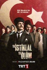 Ya İstiklal Ya Ölüm (2020) streaming vf