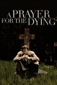 A Prayer for the Dying streaming vf
