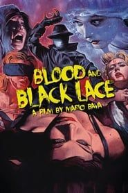 Blood and Black Lace streaming vf