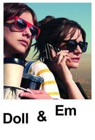 Doll & Em streaming vf