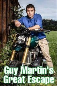 Guy Martin's Great Escape streaming vf
