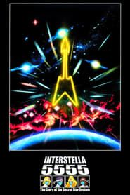 Interstella 5555: The 5tory of the 5ecret 5tar 5ystem streaming vf
