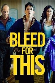 Bleed for This streaming vf