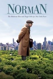 Norman: The Moderate Rise and Tragic Fall of a New York Fixer streaming vf