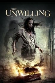 The Unwilling streaming vf