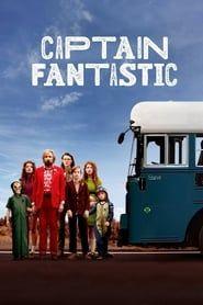 Captain Fantastic streaming vf