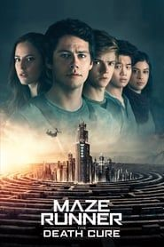 Maze Runner: The Death Cure streaming vf