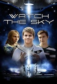Watch the Sky streaming vf