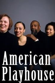American Playhouse streaming vf
