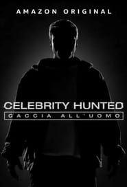 Celebrity Hunted: Caccia all'uomo streaming vf