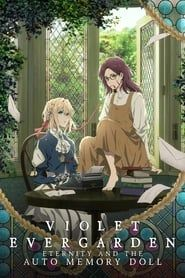 Violet Evergarden: Eternity and the Auto Memory Doll streaming vf