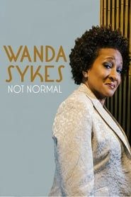 Wanda Sykes: Not Normal streaming vf