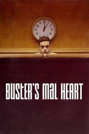 Buster's Mal Heart streaming vf