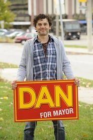 Dan for Mayor streaming vf