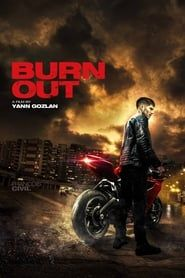 Burn Out streaming vf