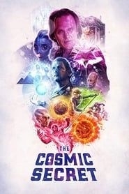 The Cosmic Secret streaming vf
