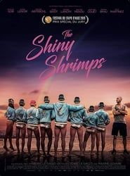 The Shiny Shrimps streaming vf