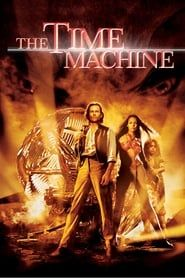 The Time Machine streaming vf