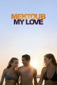 Mektoub, My Love: Canto Uno streaming vf