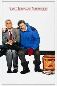 Planes, Trains and Automobiles streaming vf