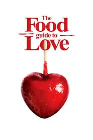 The Food Guide to Love streaming vf