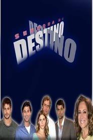 Senhora do Destino streaming vf