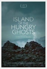 Island of the Hungry Ghosts streaming vf