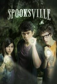 Spooksville streaming vf