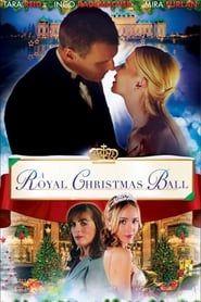 A Royal Christmas Ball streaming vf