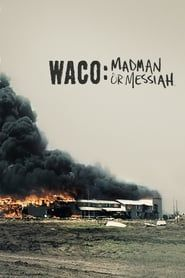 Waco: Madman or Messiah streaming vf