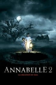 Annabelle 2 : La Création du Mal streaming vf