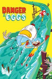 Danger & Eggs streaming vf