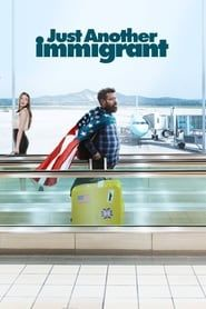 Just Another Immigrant streaming vf