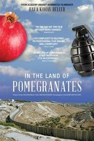 In the Land of Pomegranates streaming vf