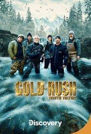 Gold Rush: White Water streaming vf